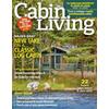 Cabin Life, Cabin Living @ Magazineline.com